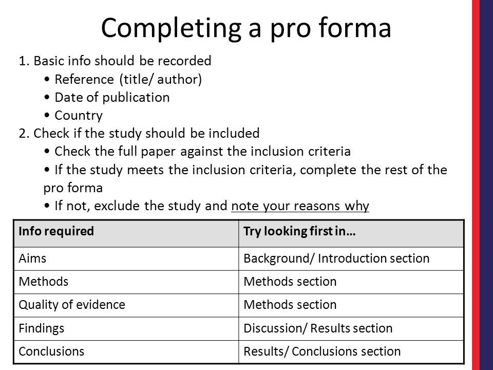 Completing a pro forma 1. Basic info should be recorded