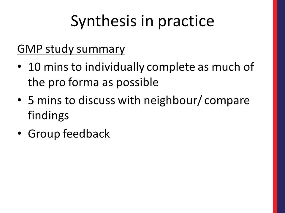 Synthesis in practice GMP study summary