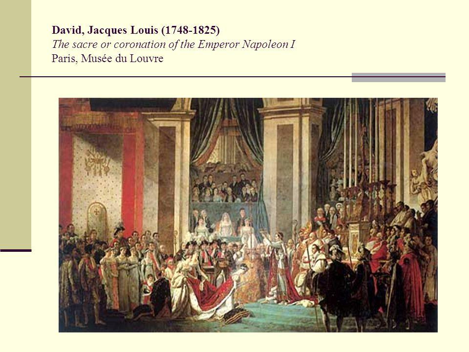 David, Jacques Louis (1748-1825) The sacre or coronation of the Emperor Napoleon I Paris, Musée du Louvre