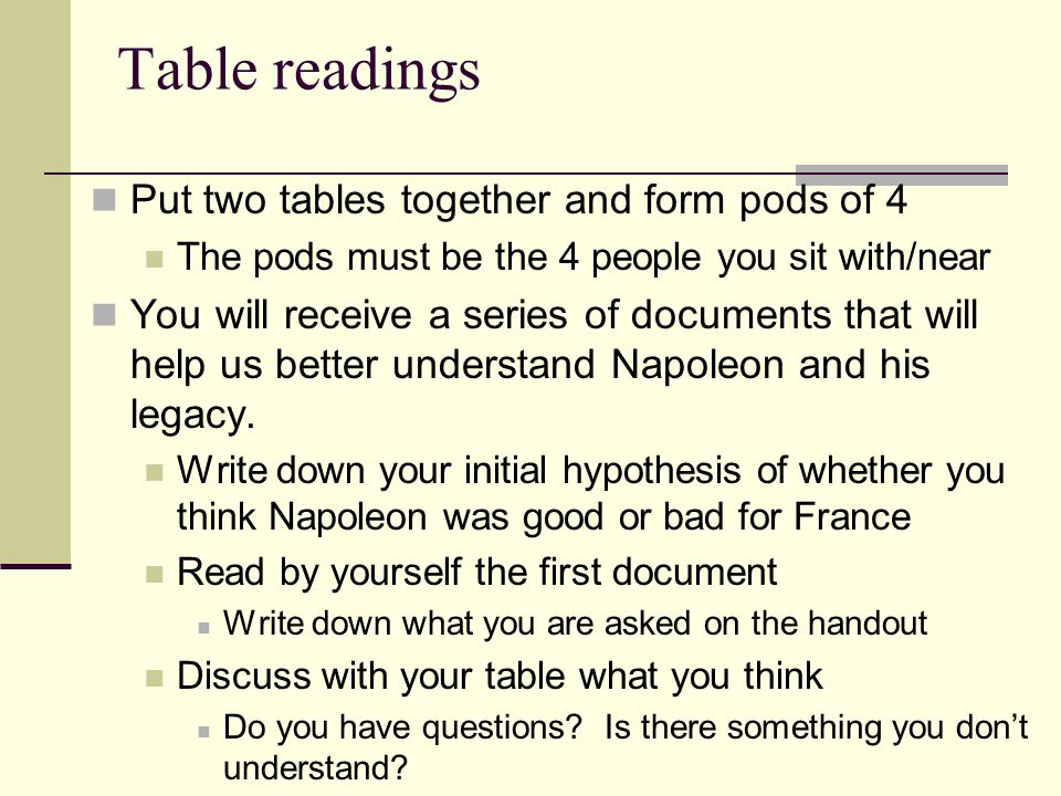 Table readings Put two tables together and form pods of 4
