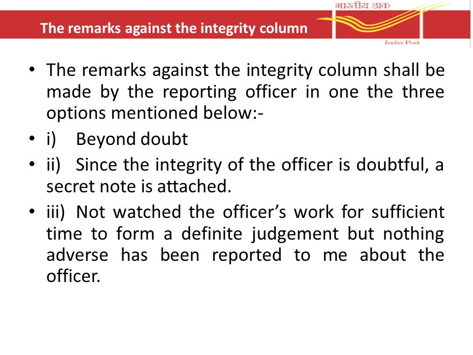 The remarks against the integrity column