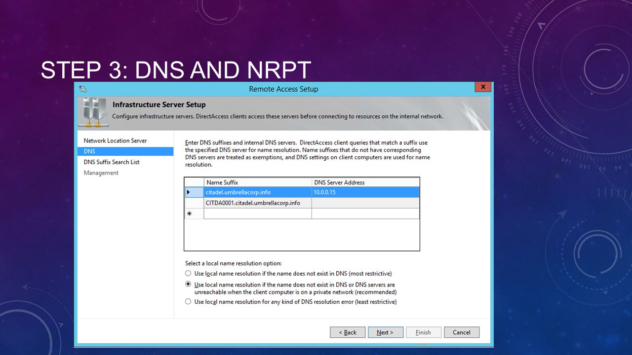 Step 3: DNS and NRPT