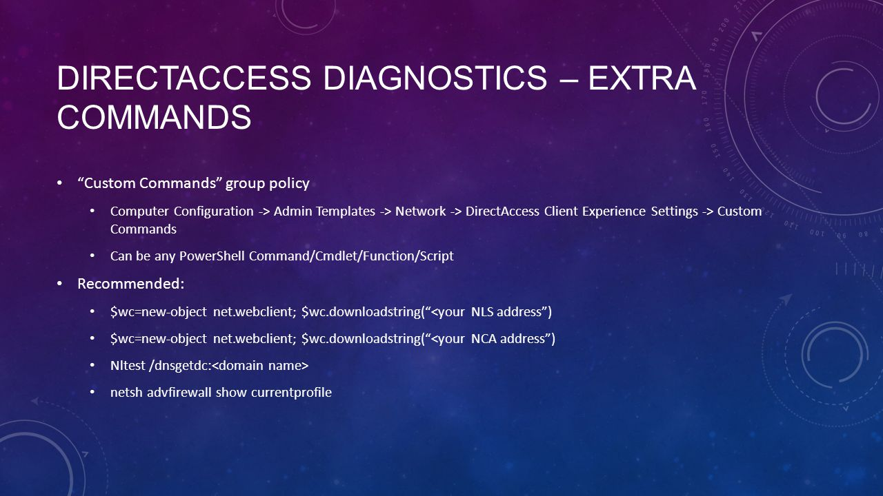 DirectAccess Diagnostics – Extra Commands