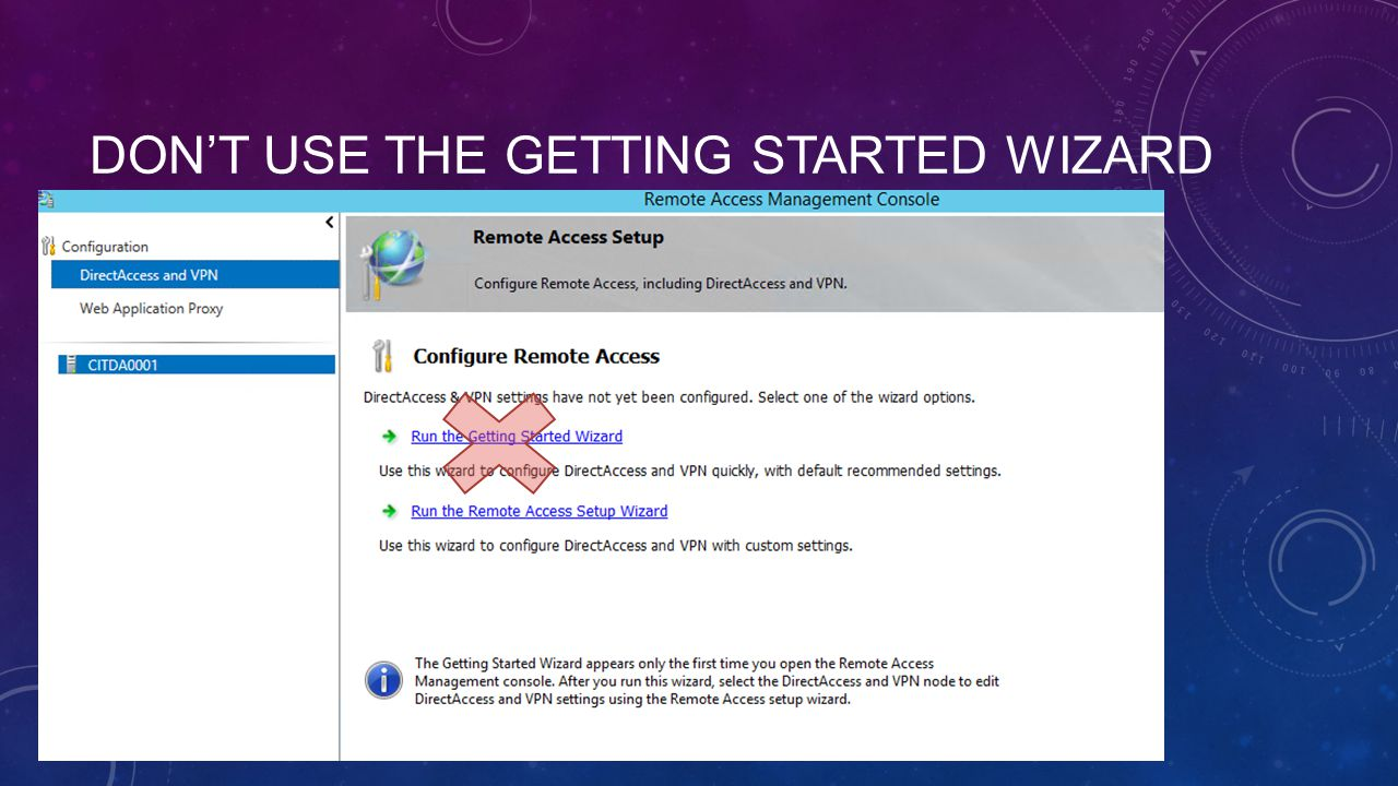 Don't use the Getting Started Wizard
