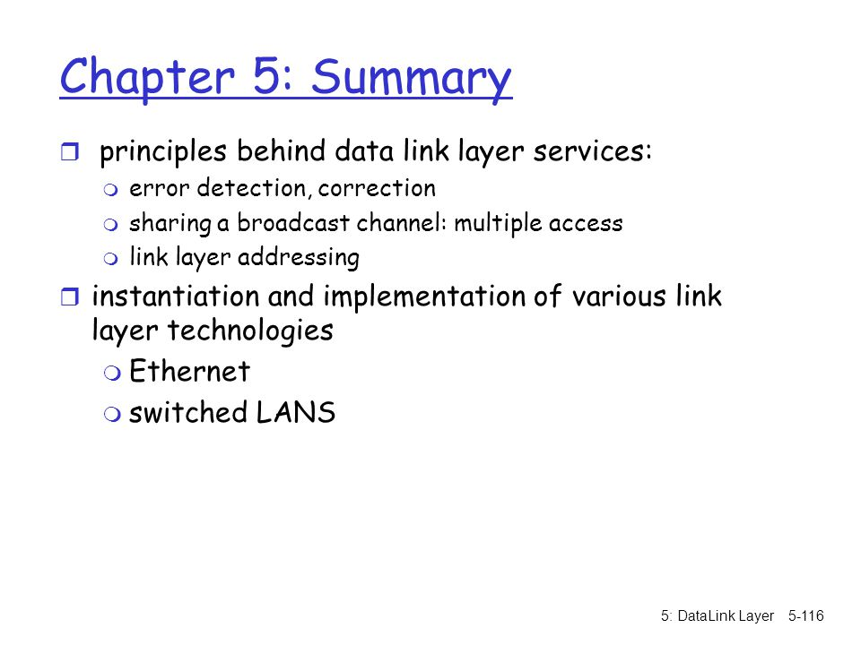 Chapter 5: Summary principles behind data link layer services: