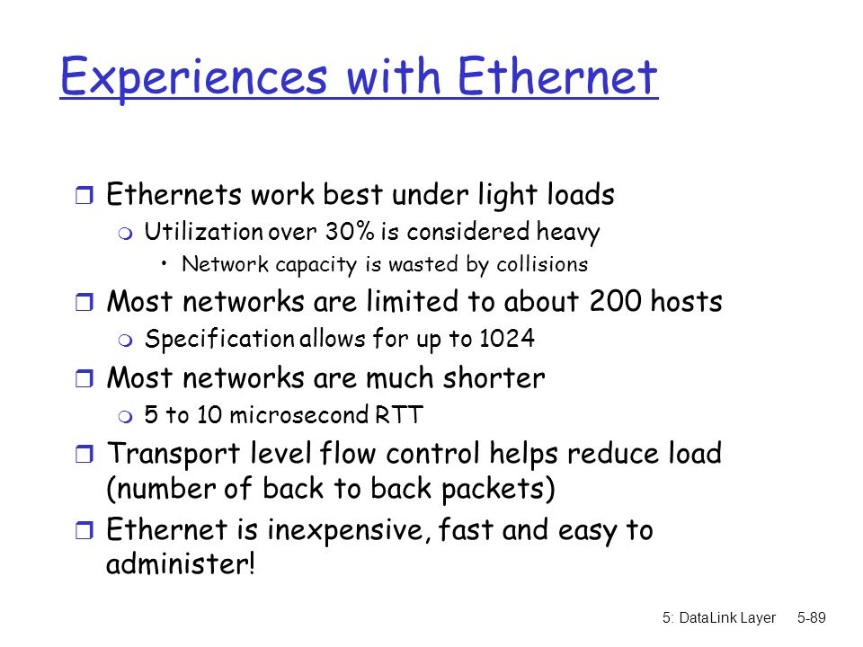 Experiences with Ethernet