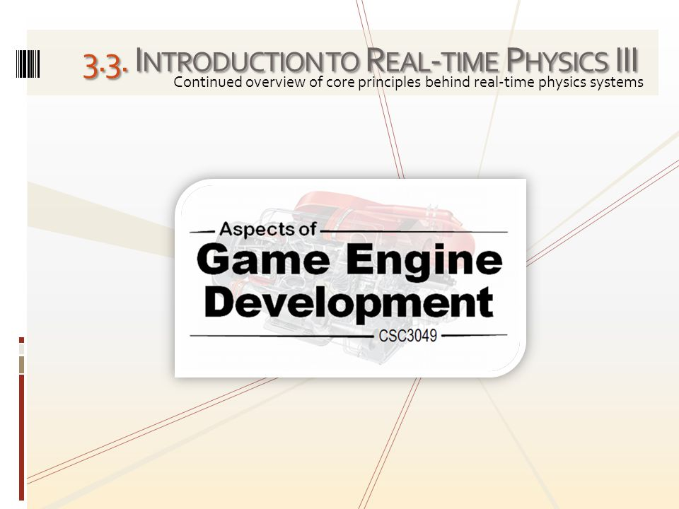 3.3. Introduction to Real-time Physics III
