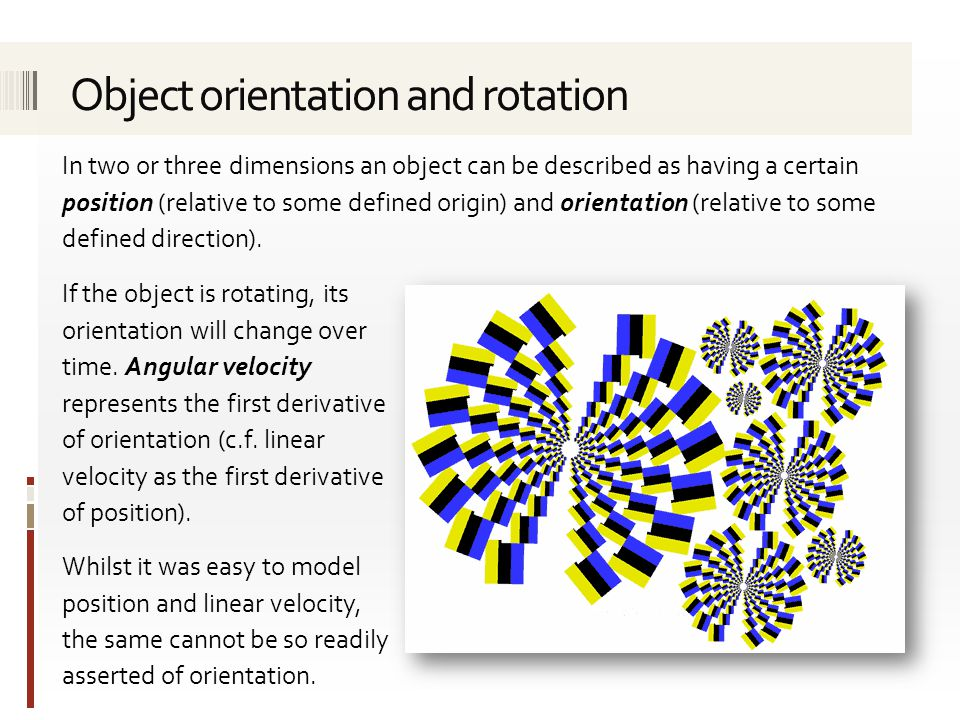 Object orientation and rotation