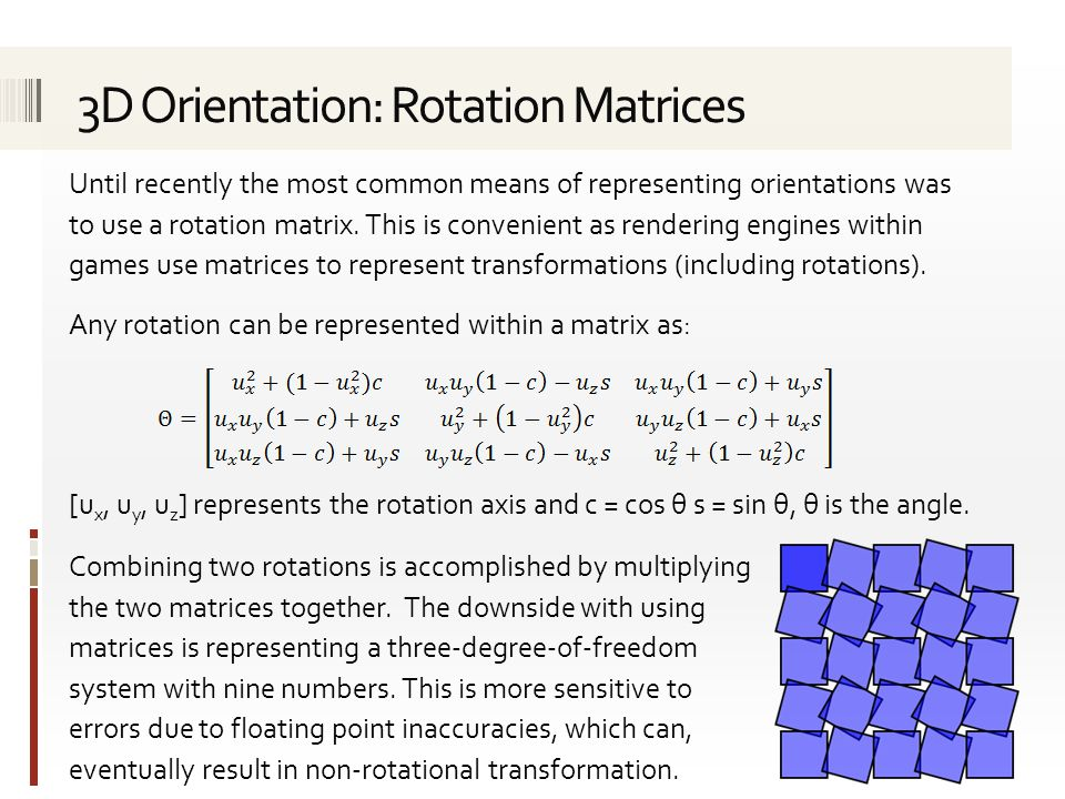 3D Orientation: Rotation Matrices