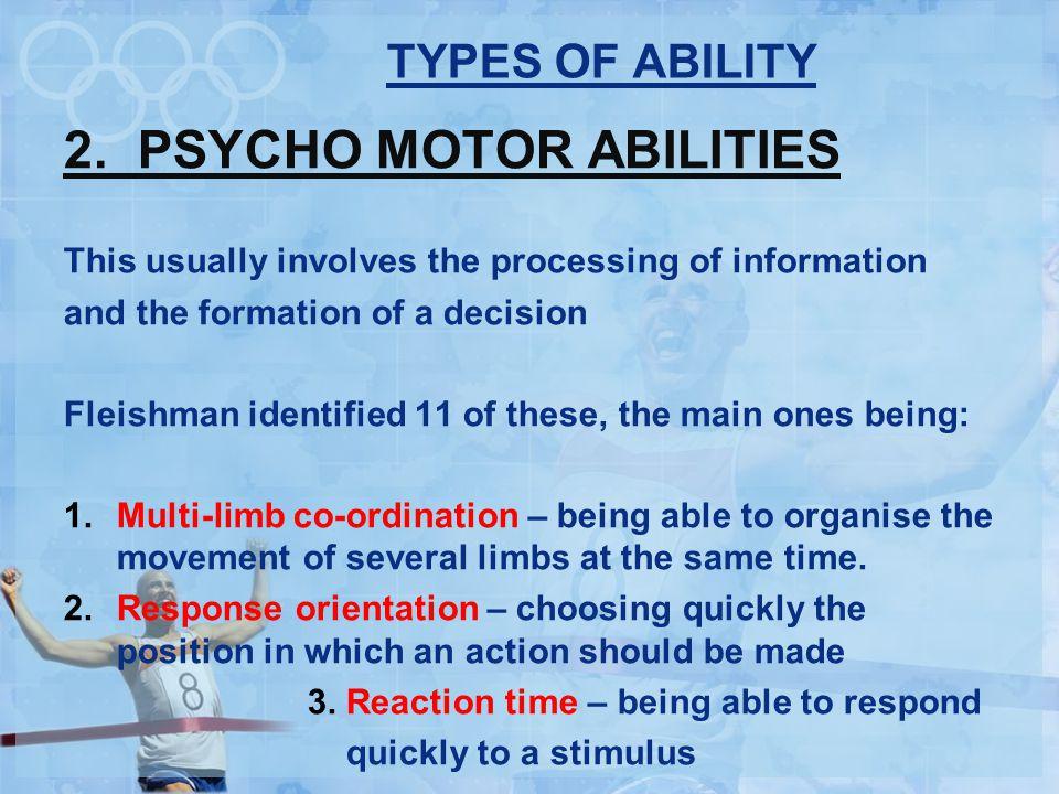 2. PSYCHO MOTOR ABILITIES