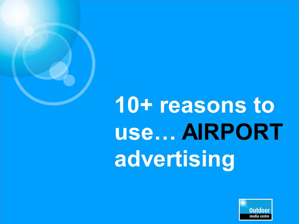 10+ reasons to use… AIRPORT advertising