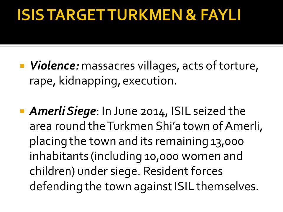ISIS TARGET TURKMEN & FAYLI