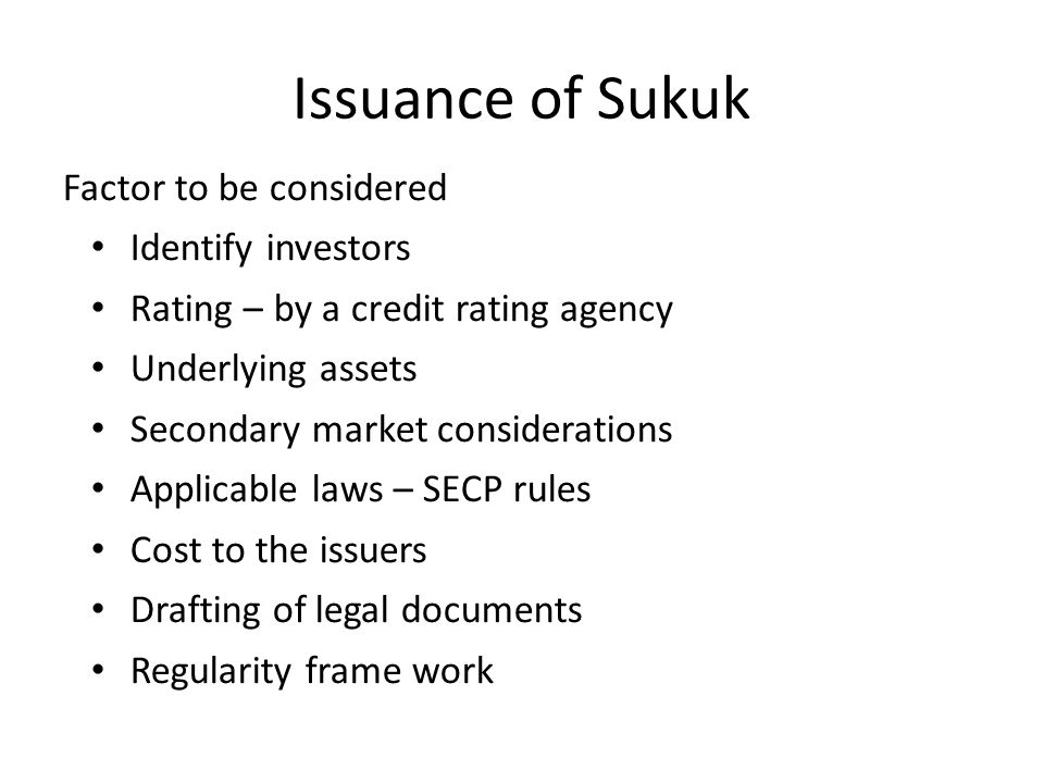 Issuance of Sukuk Factor to be considered Identify investors