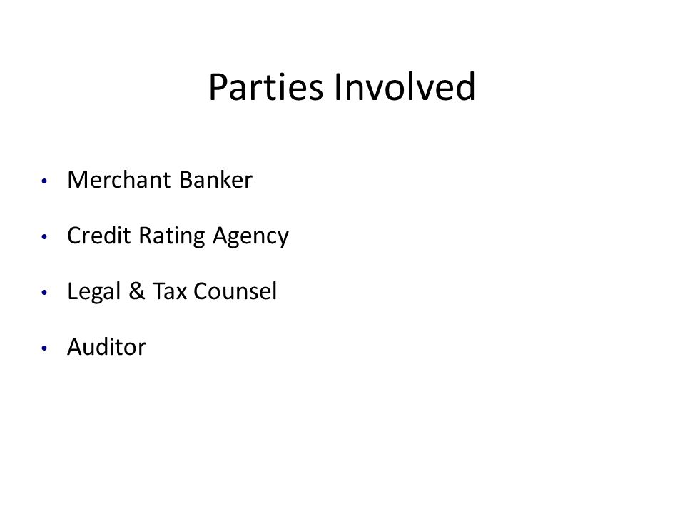 Parties Involved Merchant Banker Credit Rating Agency