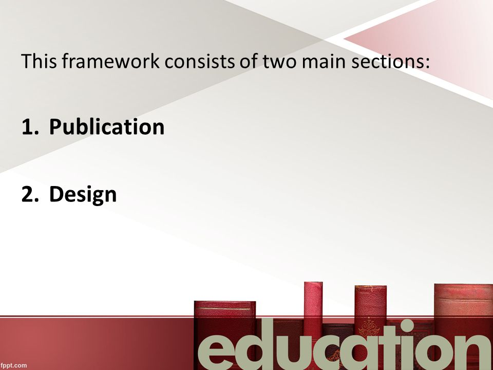 This framework consists of two main sections: