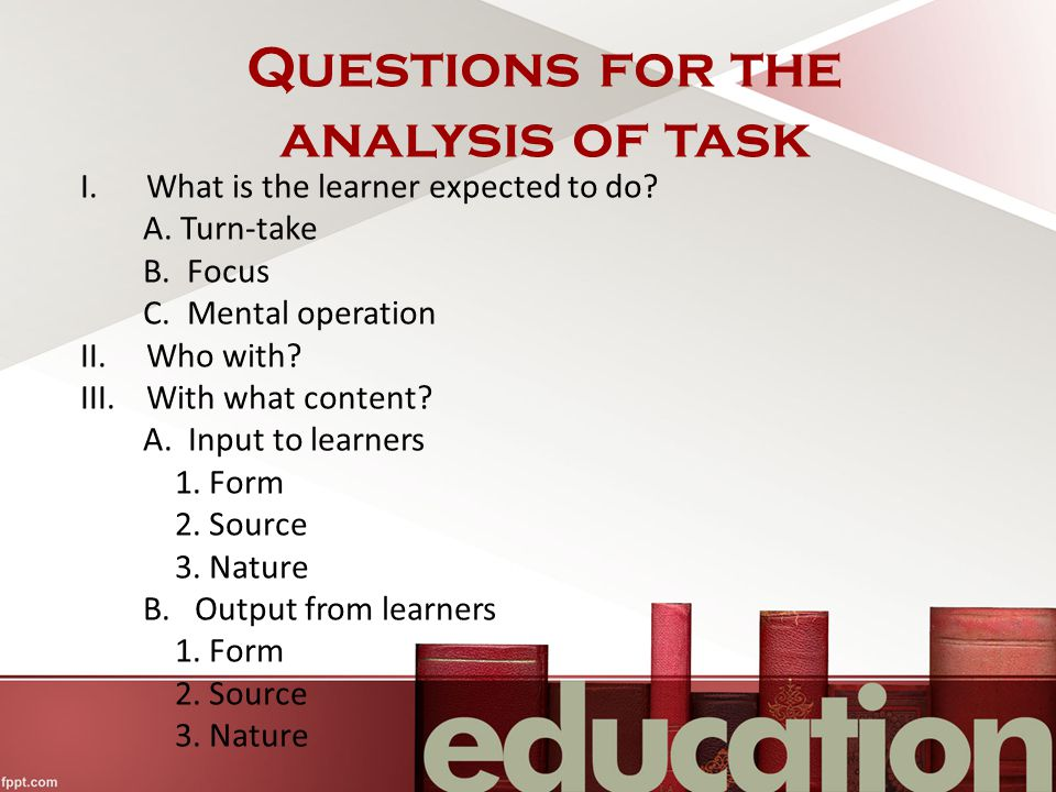 Questions for the analysis of task