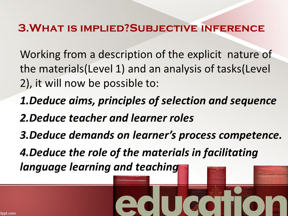 3.What is implied Subjective inference