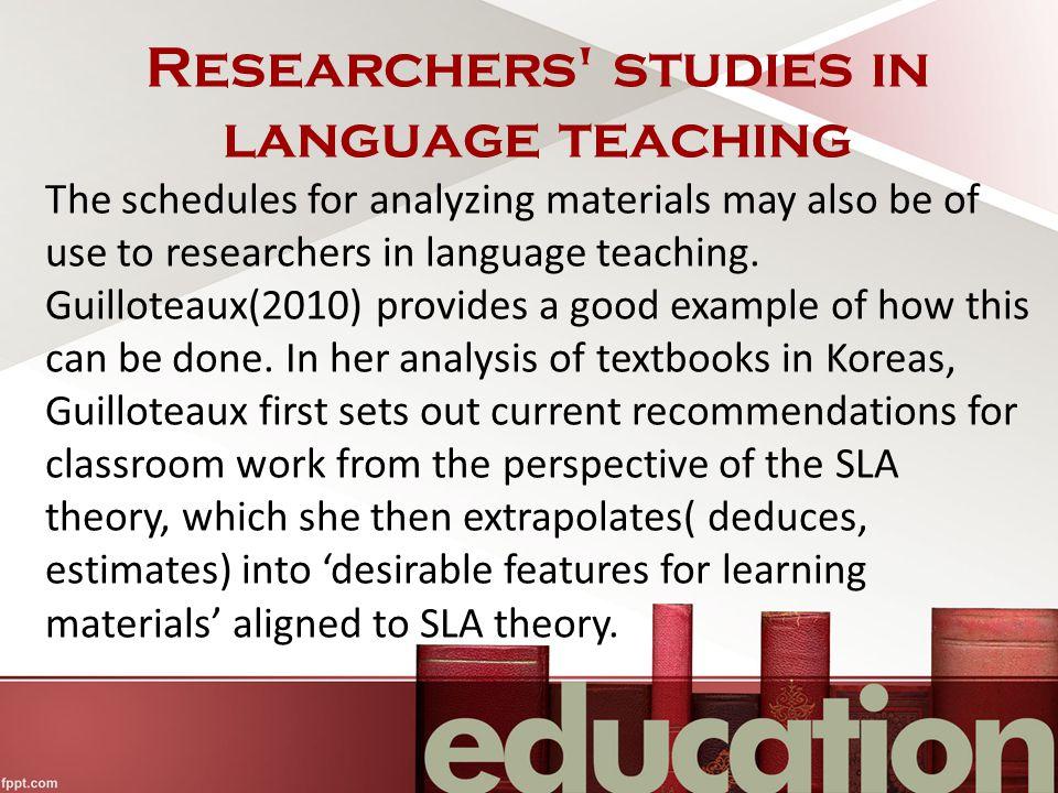 Researchers studies in language teaching