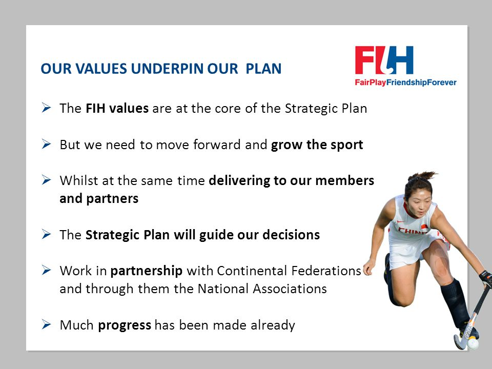 OUR VALUES UNDERPIN OUR PLAN