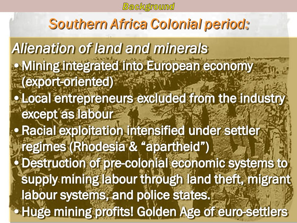 Southern Africa Colonial period: