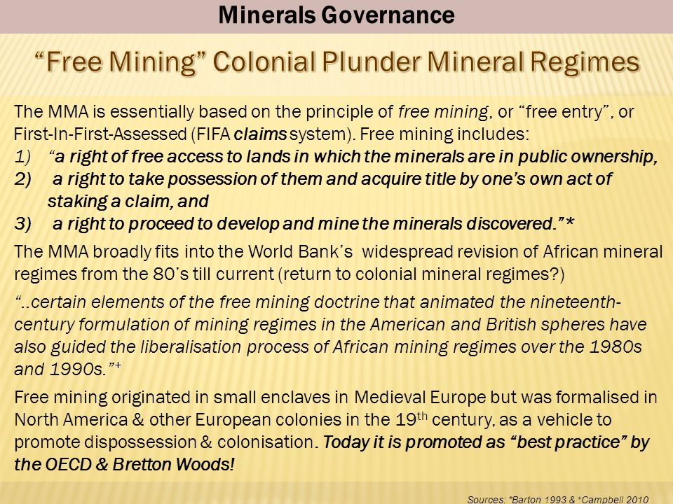 Free Mining Colonial Plunder Mineral Regimes