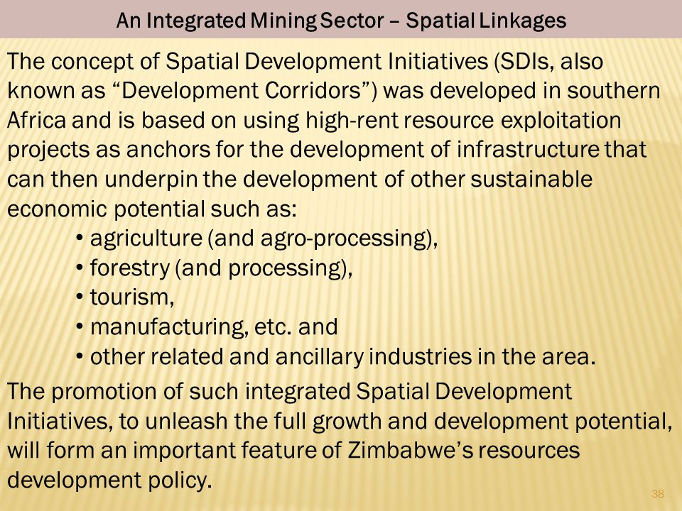 An Integrated Mining Sector – Spatial Linkages