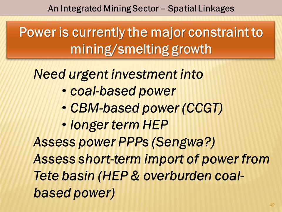 Power is currently the major constraint to mining/smelting growth