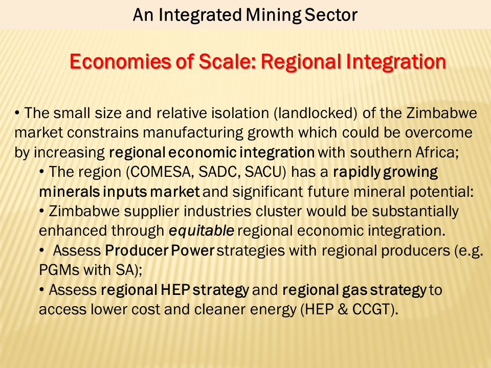 An Integrated Mining Sector Economies of Scale: Regional Integration
