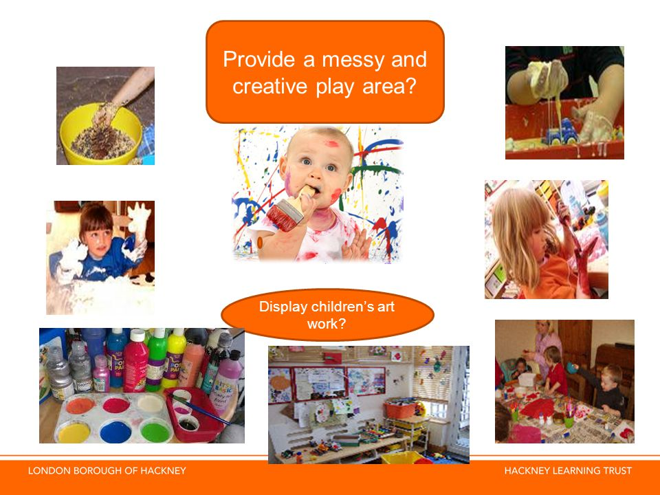 Provide a messy and creative play area