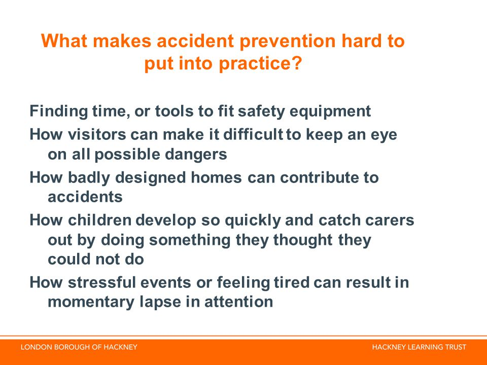What makes accident prevention hard to put into practice