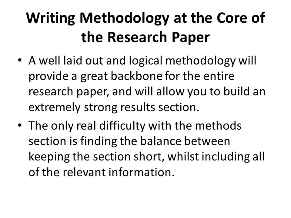 what is a methodology page in a research paper Methodology serves the purpose of providing other researchers in the readers of the paper with a way to validate and understand their results it does this in two ways.