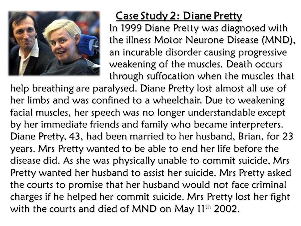 Case Study 2: Diane Pretty