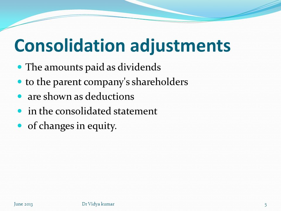 Consolidation adjustments
