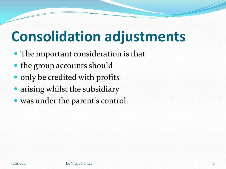 Consolidation adjustments