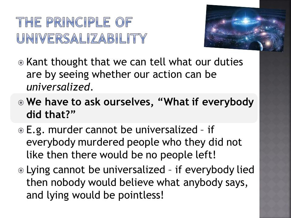 THE PRINCIPLE OF UNIVERSALIZABILITY