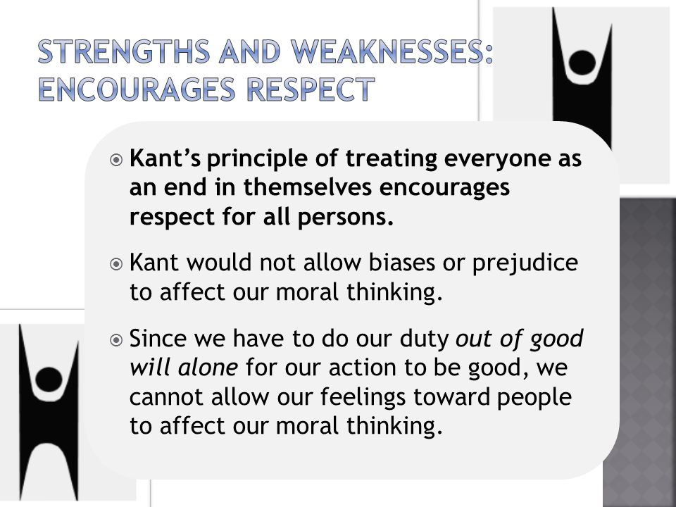 Strengths and weaknesses: encourages respect