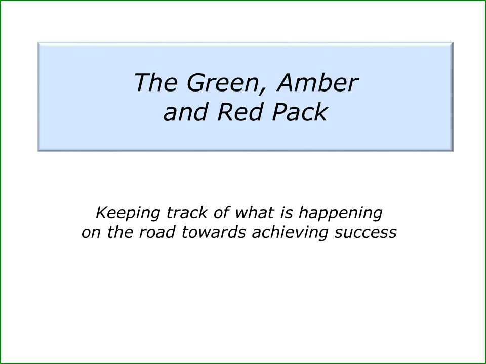 The Green, Amber and Red Pack