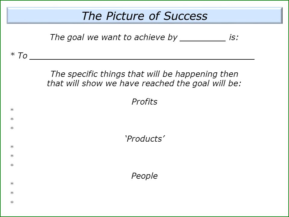 The goal we want to achieve by _________ is: