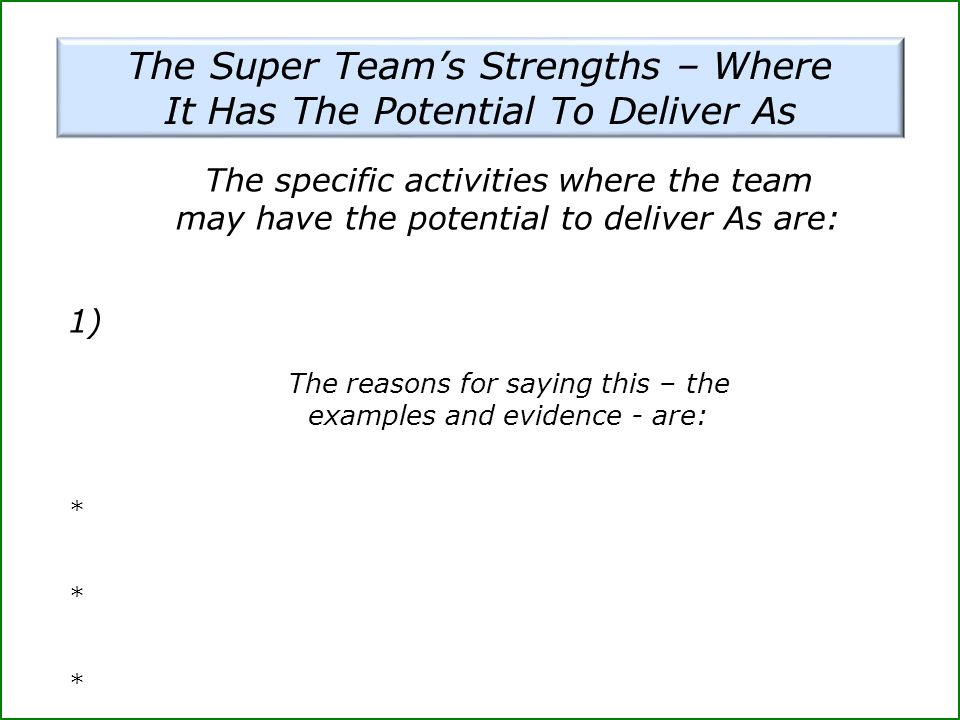 The Super Team's Strengths – Where It Has The Potential To Deliver As