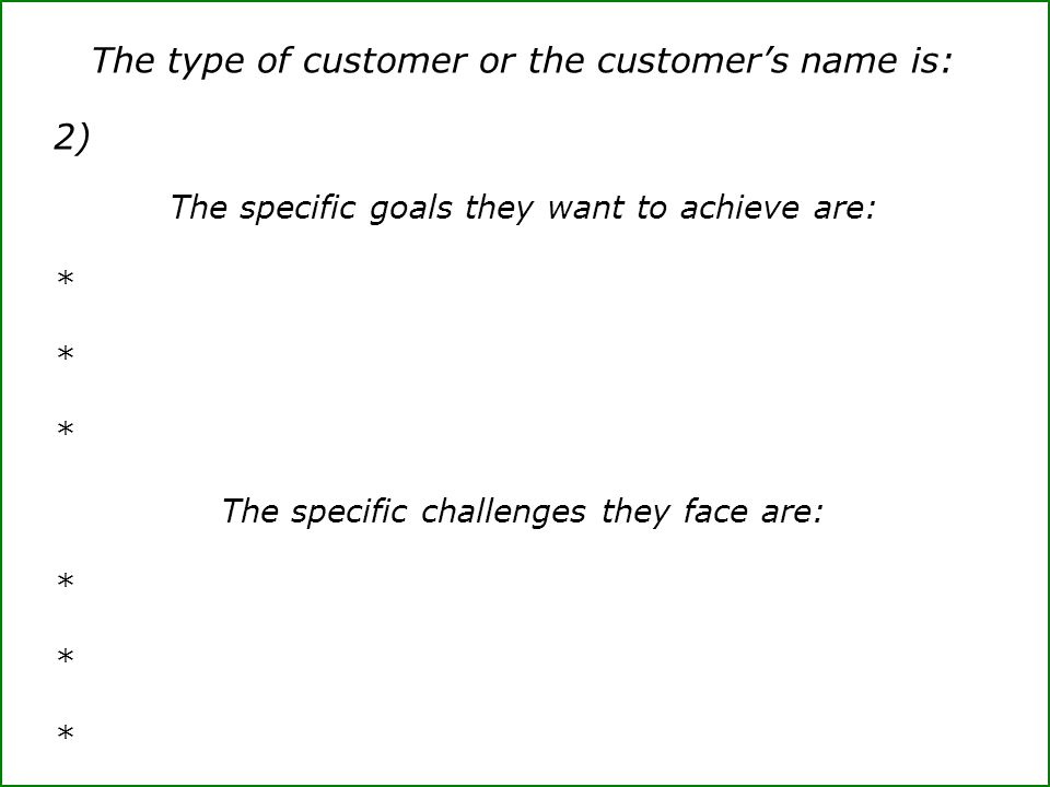 The type of customer or the customer's name is: 2)