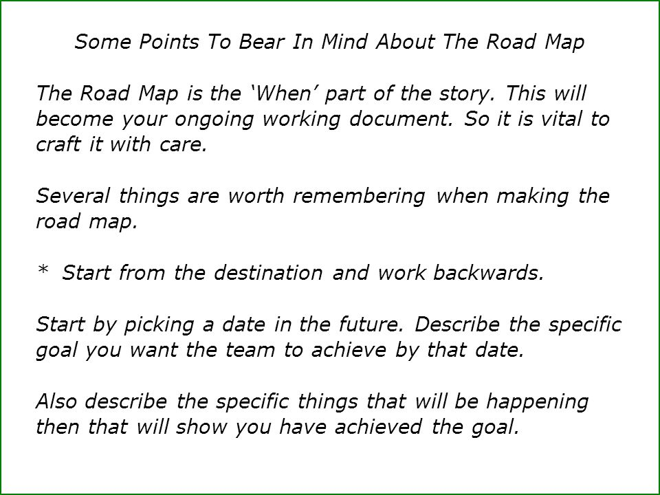 Some Points To Bear In Mind About The Road Map