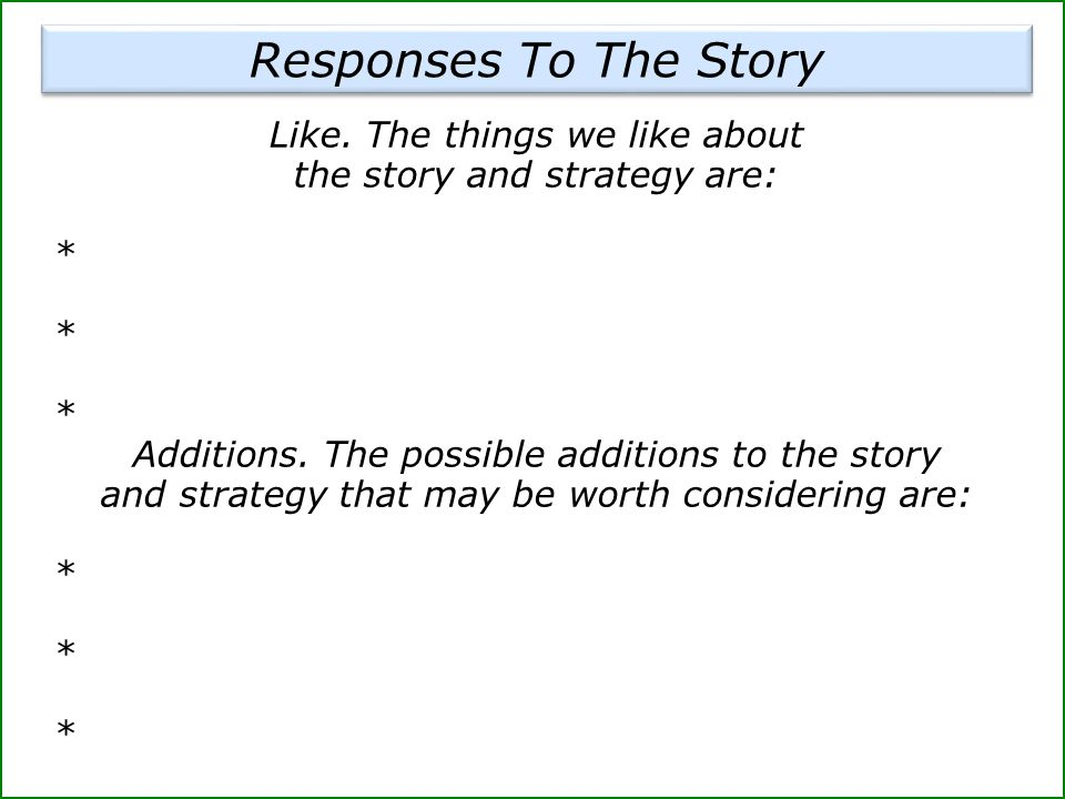 Like. The things we like about the story and strategy are: