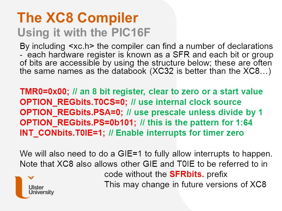 The XC8 Compiler Using it with the PIC16F