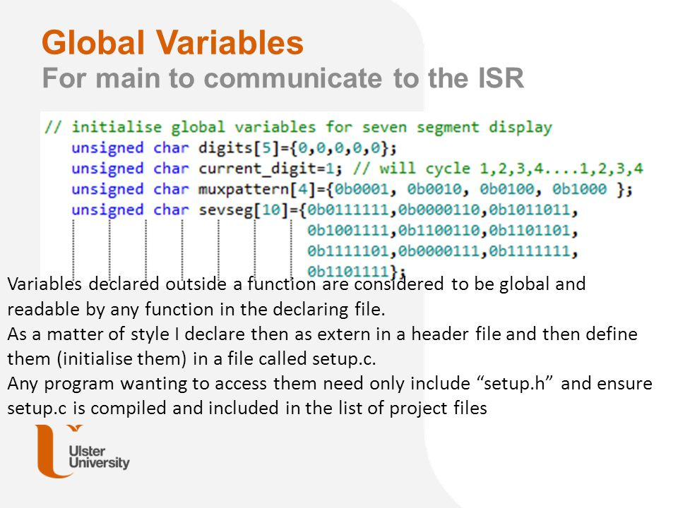 Global Variables For main to communicate to the ISR