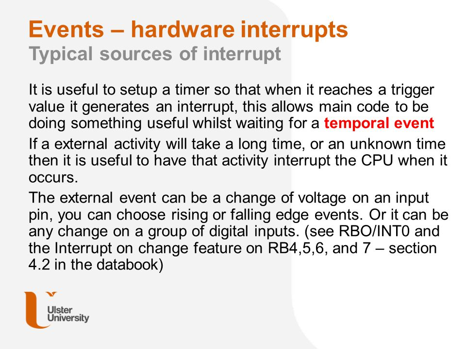 Events – hardware interrupts