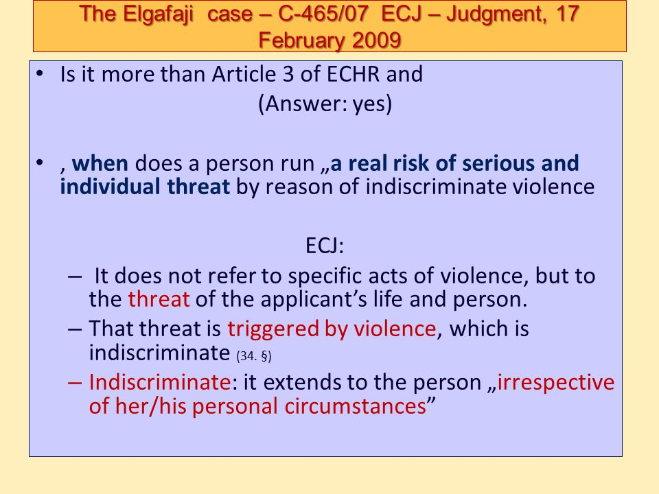 The Elgafaji case – C-465/07 ECJ – Judgment, 17 February 2009