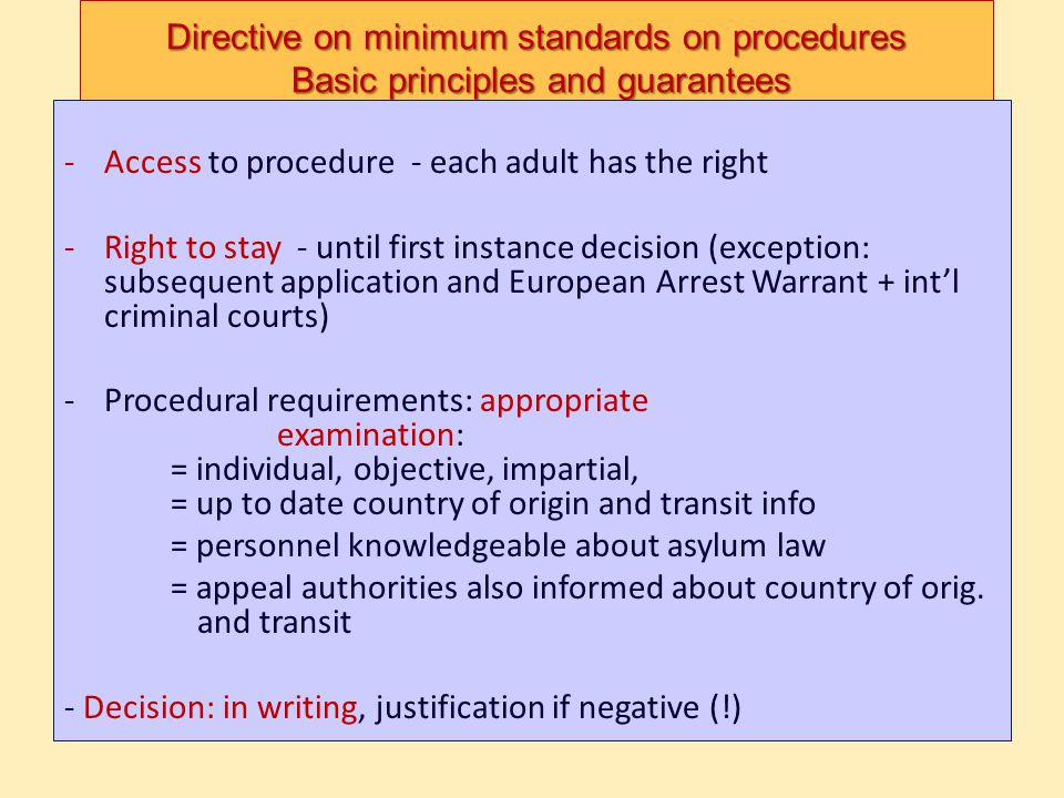 Directive on minimum standards on procedures Basic principles and guarantees