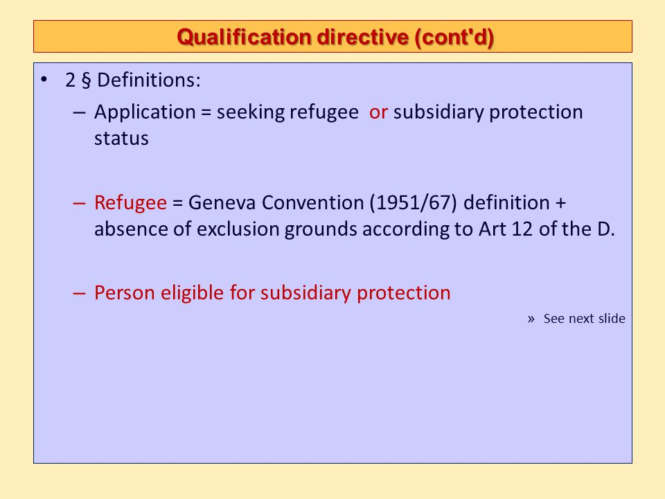 Qualification directive (cont d)