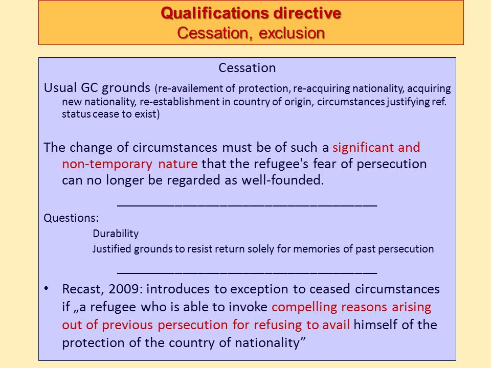 Qualifications directive Cessation, exclusion
