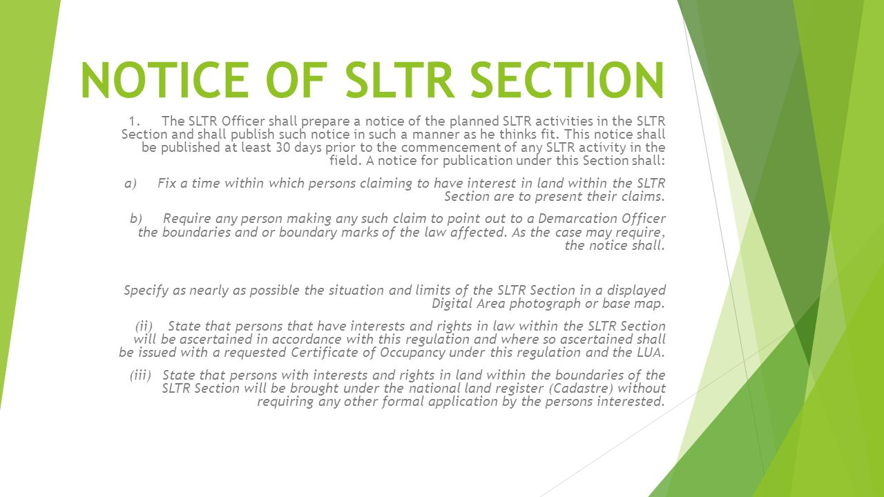 NOTICE OF SLTR SECTION